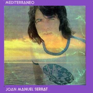 Joan Manuel Serrat, Mediterráneo